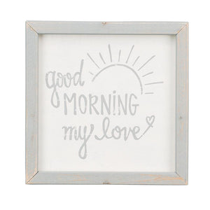 Good Morning Framed Board