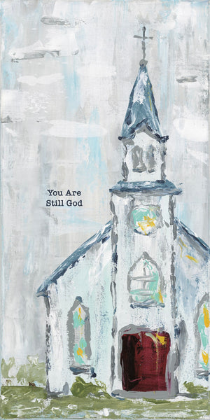 You are Still God Church Block Canvas