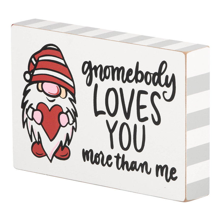 Gnomebody Loves You More Block Canvas