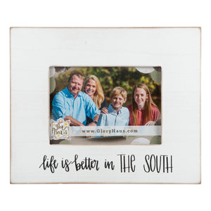 Life is Better in the South 5x7 Frame