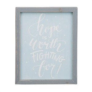 Hope is Worth Fighting For Framed Board