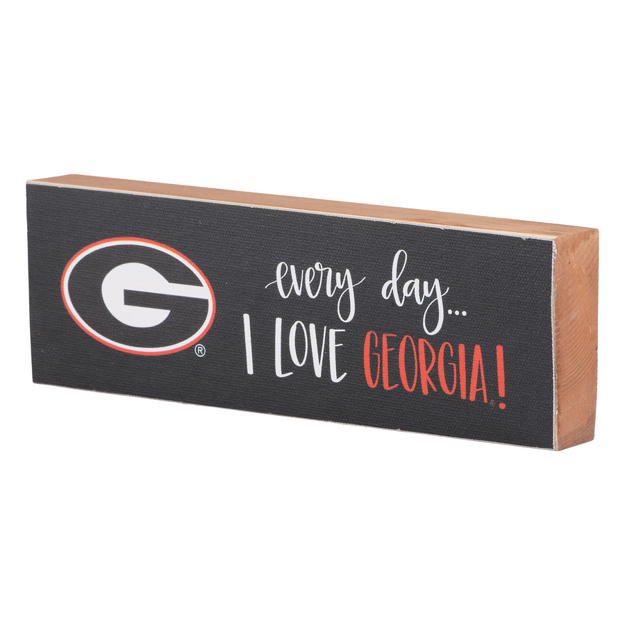 Every Day I Love Georgia - Wood Block Canvas