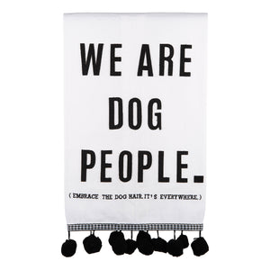 We Are Dog People Tea Towel