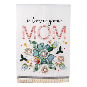 Love You Mom Tea Towel