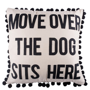 Move Over The Dog Sleeps Here Pillow