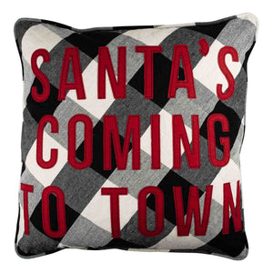 Santa's Comin to Town Pillow