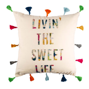 Livin' The Sweet Life Pillow