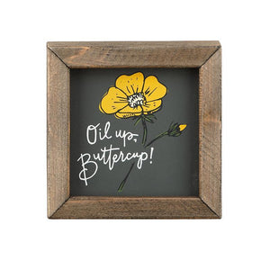 Oil Up Buttercup Framed Board