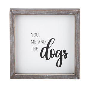 You Me and Dogs Framed Board