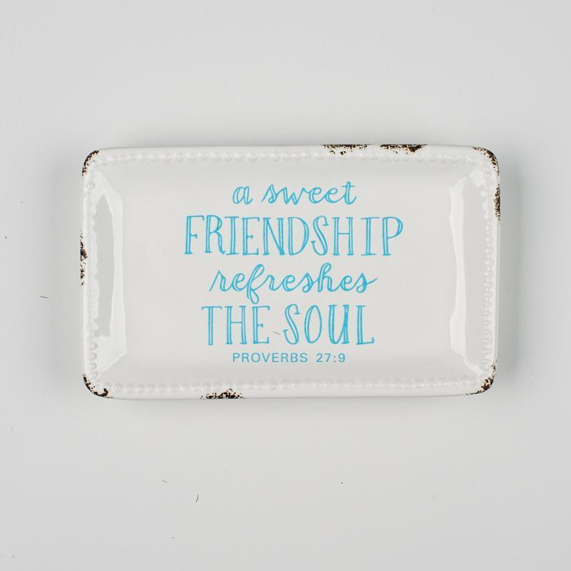 A Sweet Friendship Refreshes the Soul Trinket Tray