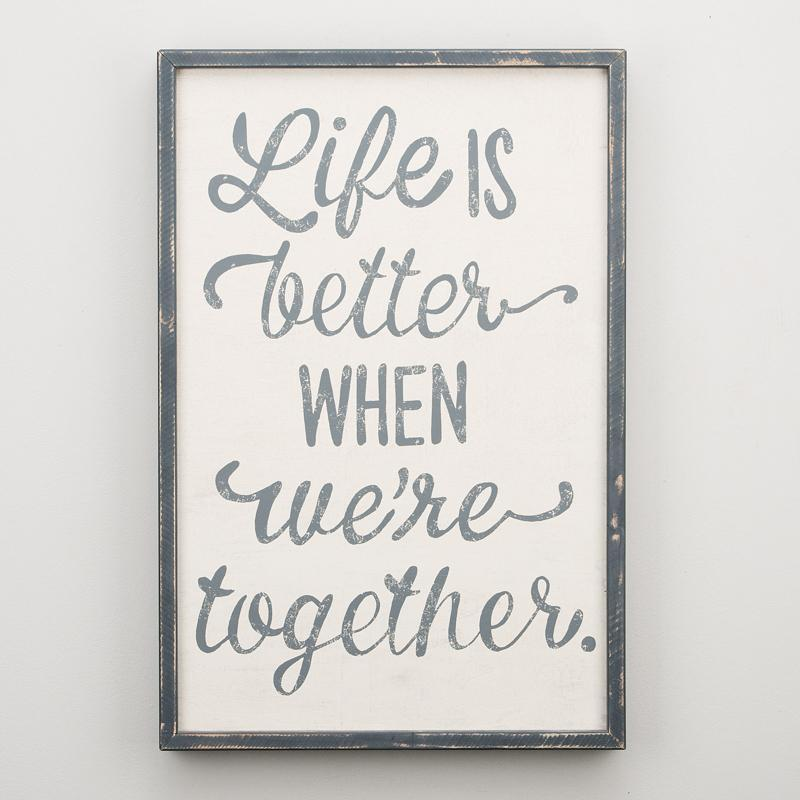 Life is Better Framed Board