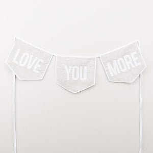 Love You More Banner