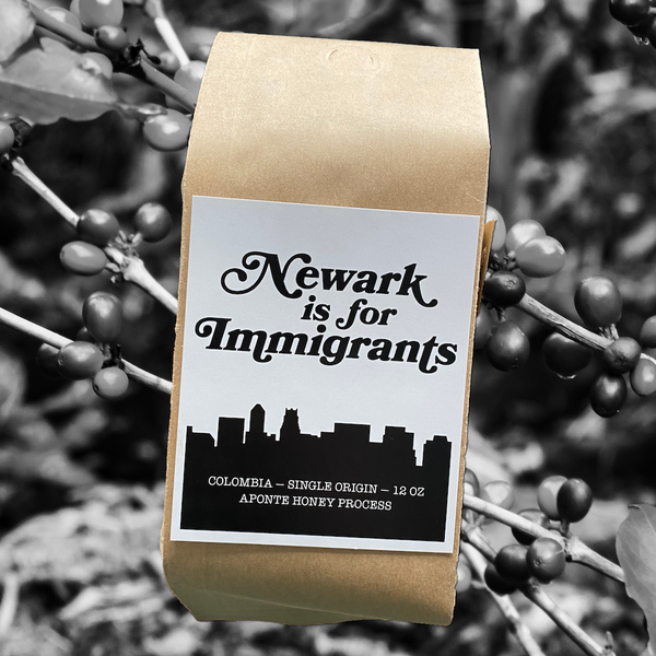 Newark is for Immigrants Coffee — batch 002