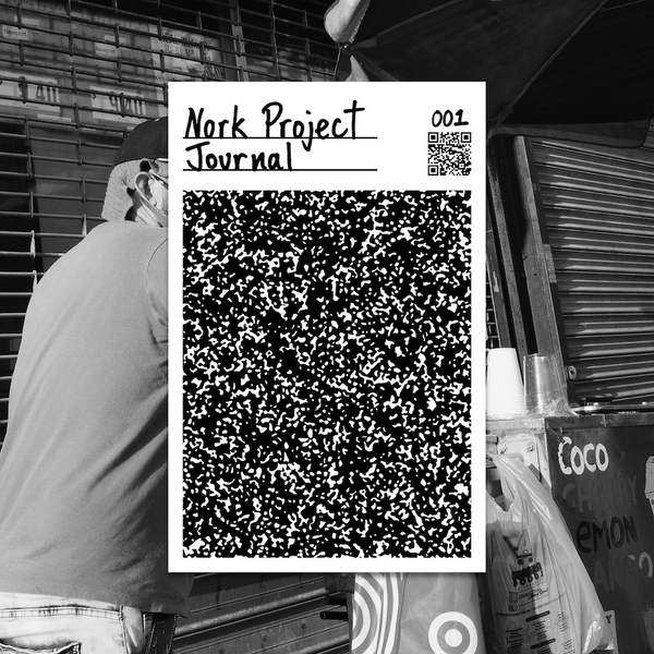 Nork Project Journal 001