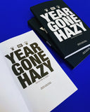 YEAR GONE HAZY THE BOOK