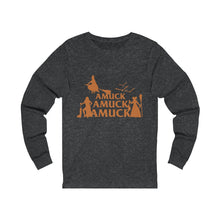 Load image into Gallery viewer, Amuck Amuck Amuck Unisex Jersey Long Sleeve Tee