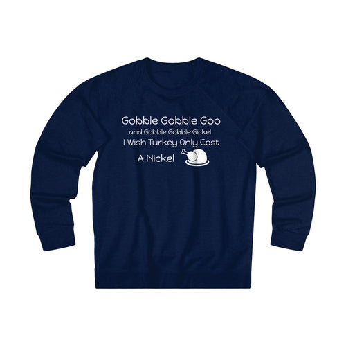 Gobble Gobble Unisex French Terry Crew