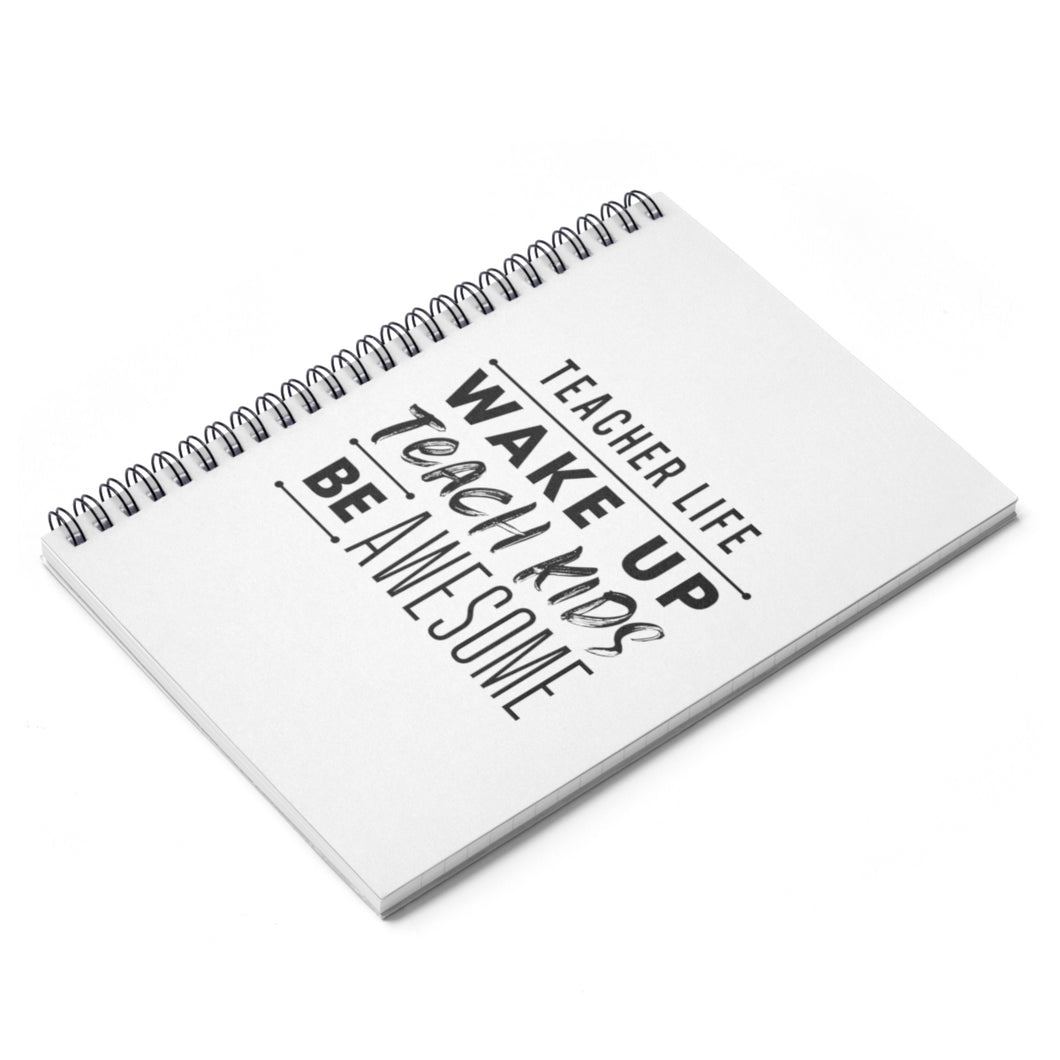 Teacher Life Spiral Notebook - Ruled Line