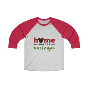 Home For The Holidays Unisex Tri-Blend 3/4 Raglan Tee