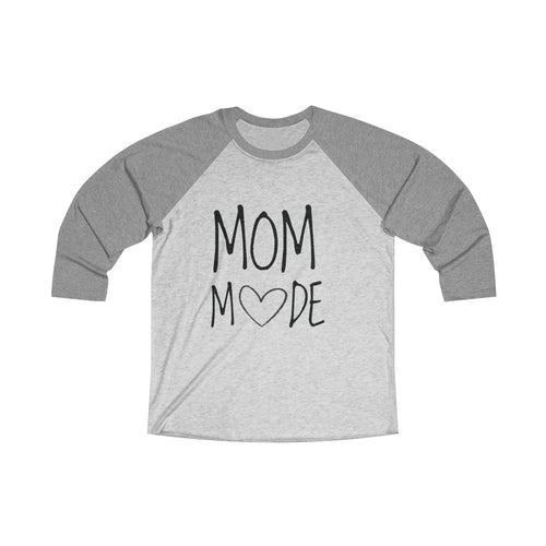 Mom Mode Tri-Blend 3/4 Raglan Tee - Light