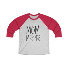 Load image into Gallery viewer, Mom Mode Tri-Blend 3/4 Raglan Tee - Light