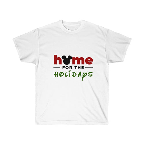 Home For The Holidays Unisex Ultra Cotton Tee
