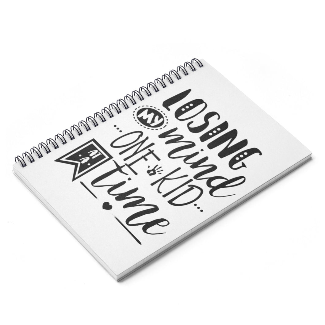 Losing My Mind Spiral Notebook - Ruled Line