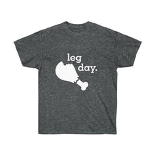 Load image into Gallery viewer, Leg Day  Unisex Ultra Cotton Light Color Tee