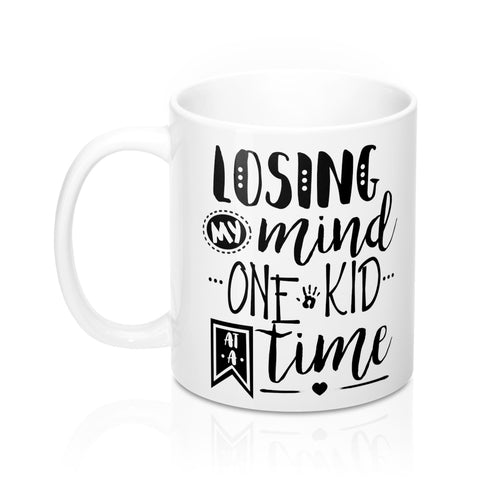 Losing My Mind Mug 11oz