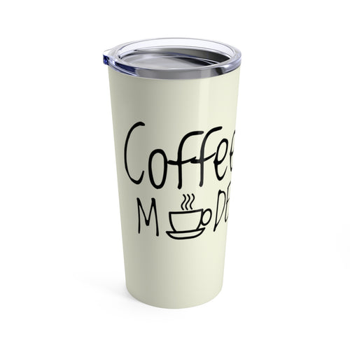 Coffee Mode Tumbler 20oz
