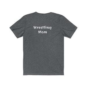 Wrestling Mom Jersey Short Sleeve Tee