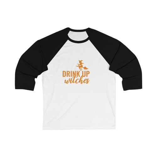 Drink Up Witches Unisex 3/4 Sleeve Baseball Tee