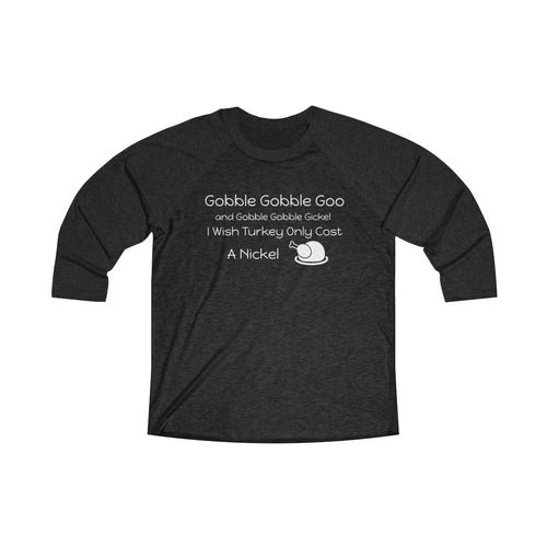 Gobble Gobble Tri-Blend 3/4 Raglan Tee - Light