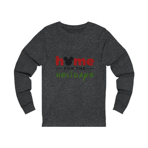 Home For The Holidays  Unisex Jersey Long Sleeve Tee