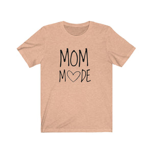 Mom Mode Unisex Jersey Short Sleeve Tee