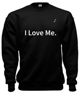 I Love Me | Crew Neck | Black
