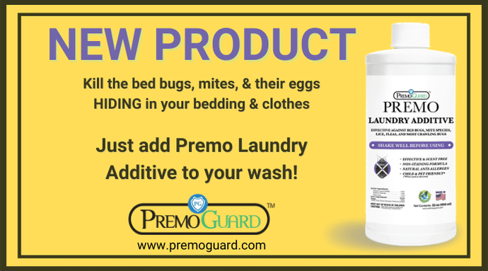 When to use Premo Laundry Additive to kill Hiding Bed Bug & Mites