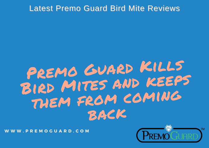 Latest Premo Guard Bird Mite Reviews