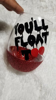 IT wine glass, glitter wine glass, You'll float too, Pennywise,   Horror wine glass - CCCreationz