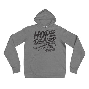 Hope Dealer - Get Some! Hoodie