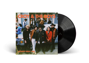 "Croy & The Boys LP - 12"" Vinyl"