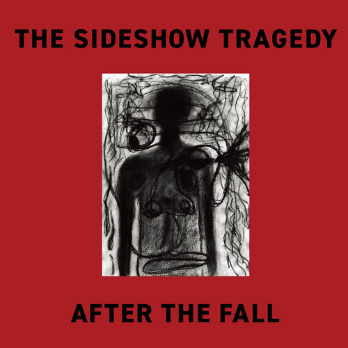 The Sideshow Tragedy - After The Fall CD