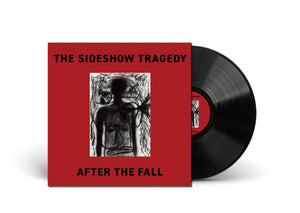 "The Sideshow Tragedy - After The Fall 12"" Vinyl"