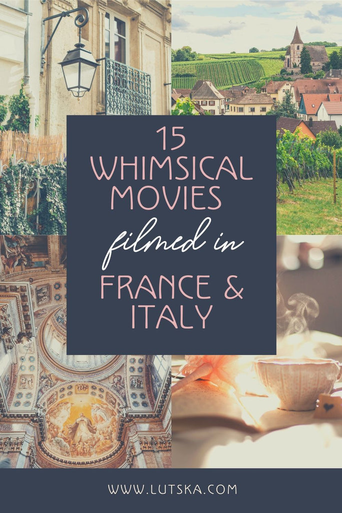 15 Feel Good Movies Filmed in France and Italy