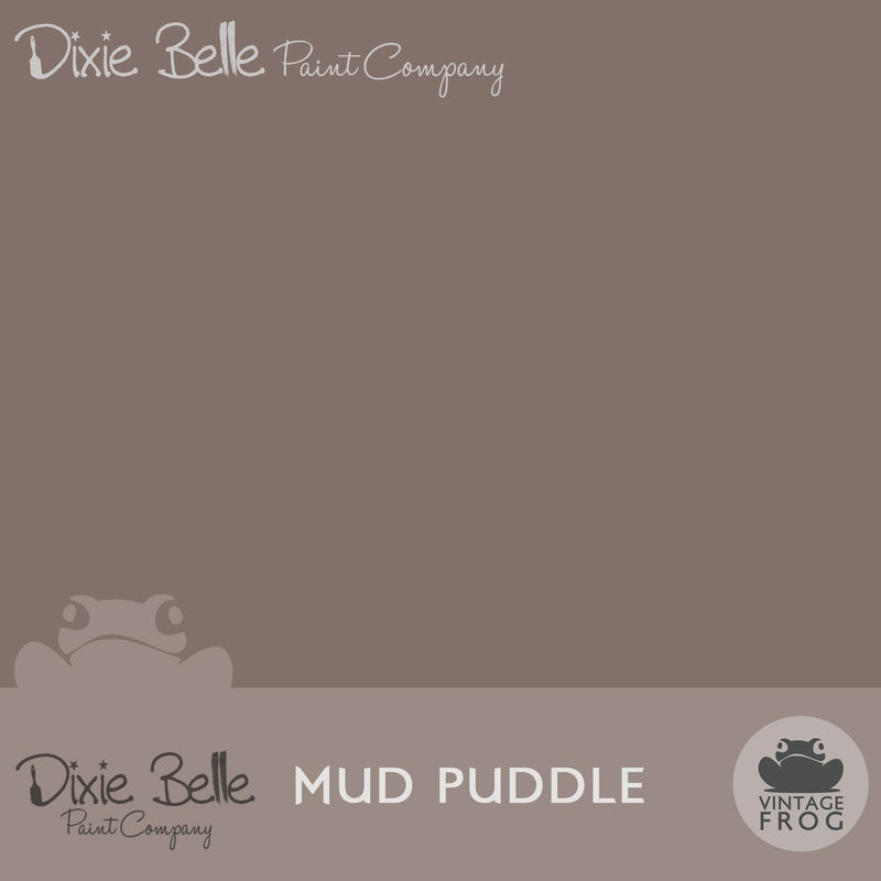 Mud Puddle, Dixie Belle, Furniture PaintDixie Belle, Furniture PaintPaint