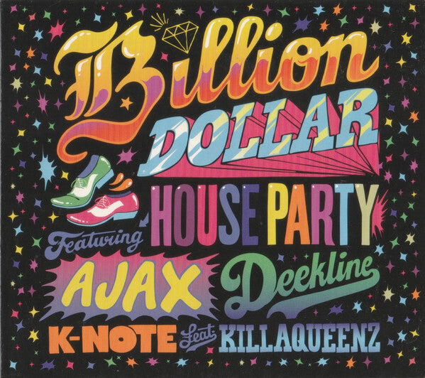 Billion Dollar House Party