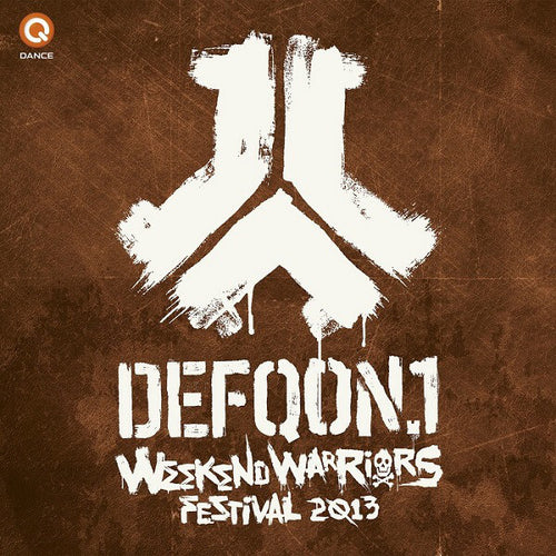 DEFQON 1 2013 Weekend Warriors