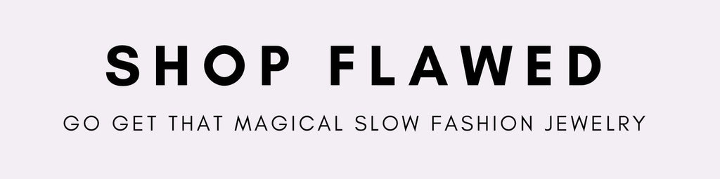 Shop Flawed jewelry online - conscious slow fashion girlboss jewelry - Rogue