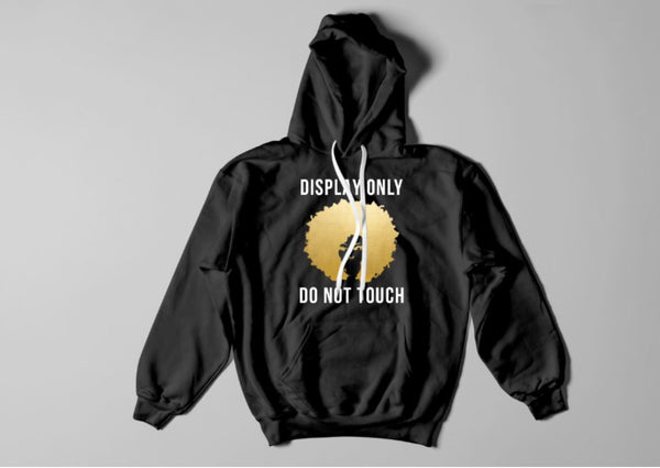 Display Only Do Not Touch Hoodie - Kris Koffee Beauty