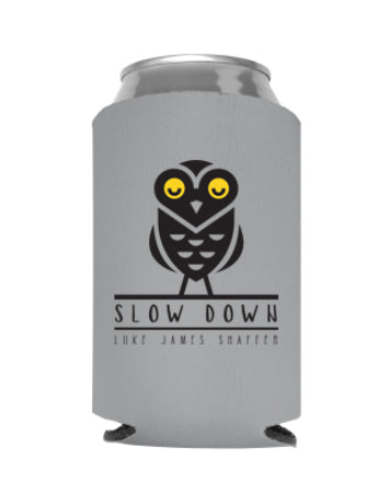 Gray 'Slow Down' Owl Koozie